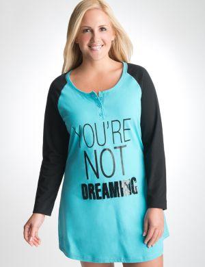 You're Not Dreaming sleep shirt
